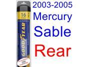 2003-2005 Mercury Sable Wiper Blade (Rear) (Goodyear Wiper Blades-Assurance) (2004)