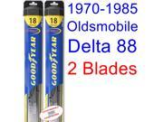 1970-1985 Oldsmobile Delta 88 Replacement Wiper Blade Set/Kit (Set of 2 Blades) (Goodyear Wiper Blades-Hybrid) (1971,1972,1973,1974,1975,1976,1977,1978,1979,198