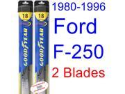 1980-1996 Ford F-250 Replacement Wiper Blade Set/Kit (Set of 2 Blades) (Goodyear Wiper Blades-Hybrid) (1981,1982,1983,1984,1985,1986,1987,1988,1989,1990,1991,19