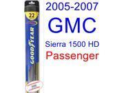 2005-2007 GMC Sierra 1500 HD Wiper Blade (Passenger) (Goodyear Wiper Blades-Hybrid) (2006)