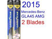 2015 Mercedes-Benz GLA45 AMG 4Matic Replacement Wiper Blade Set/Kit (Set of 2 Blades) (Goodyear Wiper Blades-Hybrid)