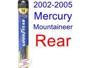 2002-2005 Mercury Mountaineer Wiper Blade (Rear) (Goodyear Wiper Blades-Hybrid) (2003,2004)