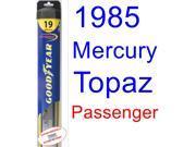 1985 Mercury Topaz Wiper Blade (Passenger) (Goodyear Wiper Blades-Hybrid)