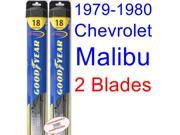 1979-1980 Chevrolet Malibu Sport Replacement Wiper Blade Set/Kit (Set of 2 Blades) (Goodyear Wiper Blades-Hybrid)