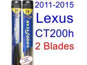 2011-2015 Lexus CT200h Replacement Wiper Blade Set/Kit (Set of 2 Blades) (Goodyear Wiper Blades-Hybrid) (2012,2013,2014)