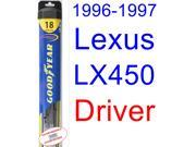 1996-1997 Lexus LX450 Wiper Blade (Driver) (Goodyear Wiper Blades-Hybrid)