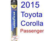 2015 Toyota Corolla LE Eco Wiper Blade (Passenger) (Goodyear Wiper Blades-Hybrid)