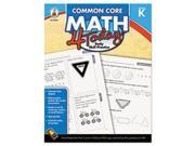 Common Core 4 Today Workbook, Math, Kindergarten, 96 Pages By: Carson-Dellosa Publishing