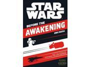 Star Wars: The Force Awakens: Before the Awakening: Meet the Heroes of Star Wars: The Force Awakens (Paperback) 9SIA9JS4956399