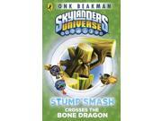 Skylanders Mask of Power: Stump Smash Crosses the Bone Dragon: Book 6 (Paperback) 9SIABBU5143387