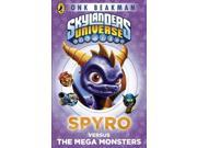 Skylanders Mask of Power: Spyro versus the Mega Monsters: Book 1 (Paperback) 9SIABBU4U51843