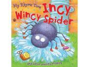 My Rhyme Time Incy Wincy Spider and other playing rhymes (Nursery Rhymes) (Paperback)