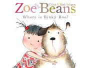 Where Is Binky Boo? (Zoe and Beans) (Paperback) 9SIABBU5B43539