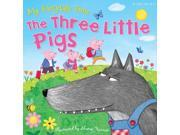 My Fairytale Time The Three Little Pigs (Fairy Tales) (Paperback)