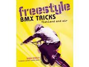 Freestyle BMX Tricks: Flatland and Air (Paperback)