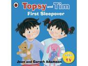 Topsy and Tim: First Sleepover (Topsy & Tim) (Paperback)