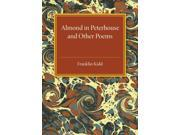 Almond in Peterhouse: And Other Poems (Paperback)