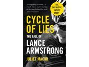 Cycle of Lies: The Fall of Lance Armstrong (Paperback) 9SIABBU4TC1812