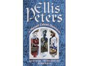 """The Second Cadfael Omnibus: Saint Peter's Fair, The Leper of Saint Giles, The Virgin in the Ice: """"St.Peter's Fair"""", """"Leper of St.Giles"""", """"Virgin in the Ice"""" (Paperback)"""