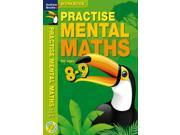 Practise Mental Maths 8-9 Workbook (Paperback)