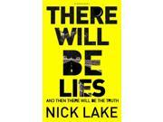 There Will Be Lies (Hardcover)