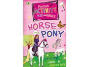 Pocket Activity Fun and Games: Horse and Pony (Pocket Activity Fun & Games) (Paperback) 9SIABBU4SV9380