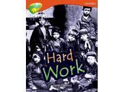 Oxford Reading Tree: Level 13: Treetops Non-Fiction: Hard Work (Paperback)