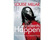 Accidents Happen (Paperback) 9SIABBU4TW2606