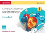 Cambridge Primary Mathematics Stage 1 Games Book with CD-ROM (Cambridge International Examinations) (Paperback)