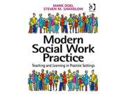 Modern Social Work Practice: Teaching and Learning in Practice Settings (Paperback)