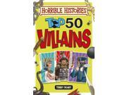 Top 50 Villains (Horrible Histories) (Paperback) 9SIA9JS48R9221