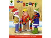 Oxford Reading Tree: Level 4: More Stories B: The Scarf (Ort More Stories) (Paperback)