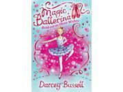 Rosa and the Three Wishes (Magic Ballerina, Book 12) (Paperback)