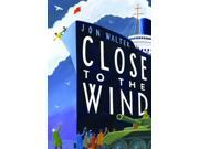 Close to the Wind (Hardcover)