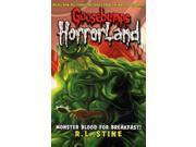 Monster Blood for Breakfast! (Goosebumps Horrorland) (Paperback)