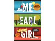 Me and Earl and the Dying Girl (Paperback) 9SIABBU4RX3434