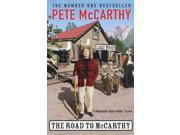 The Road to McCarthy (Paperback)