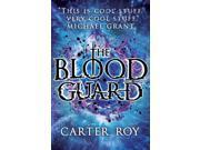 The Blood Guard (Paperback) 9SIABBU4T97819