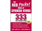 The Red Pocket Book of Spanish Verbs Gordon, Ronni L./ Stillman, David. M., Ph.D.