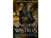 Warlords and Wastrels: The Duellists: Book Three (Duellists Trilogy) (Paperback) 9SIA9JS4982557