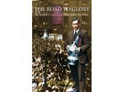 The Road to Glory: Burnley's FA Cup Triumph in 1914 (Paperback) 9SIA9JS49F3065
