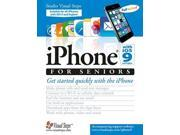 Iphone With Ios 9 and Higher for Seniors Computer Books for Seniors Studio Visual Steps (Corporate Author)
