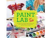 Paint Lab for Kids Hands-on Family