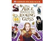 Alice Through the Looking Glass Ultimate Sticker Book (Disney Alice/Looking Glass) (Paperback) 9SIA9JS4986721