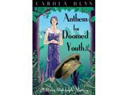 Anthem for Doomed Youth (Daisy Dalrymple) (Paperback) 9SIA9JS49F6270