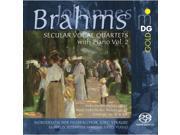 Johannes Brahms: Secular Vocal Quartets With Piano Vol. 2