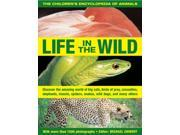 The Children's Encyclopedia of Animals: Life in the Wild 9SIA9JS4AG3572