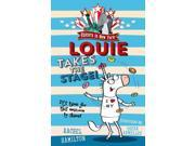 LOUIE TAKES THE STAGE