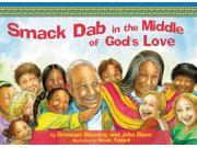 Smack Dab in the Middle of God's Love (Hardcover) 9SIA9JS4F86224