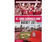 The St. Louis Cardinals Fans' Bucket List Bucket List 9SIA9JS4M09971